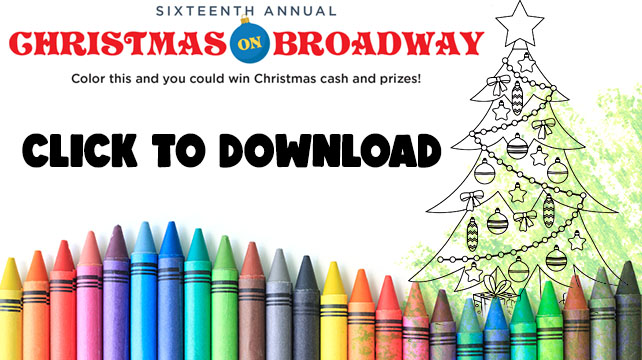 Christmas on Broadway – Coloring Page Contest